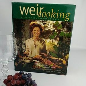 Weir Cooking - Recipes from the Wine Country